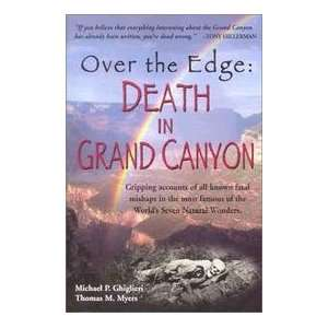 Over The Edge   Death In Grand Canyon   Gripping Accounts