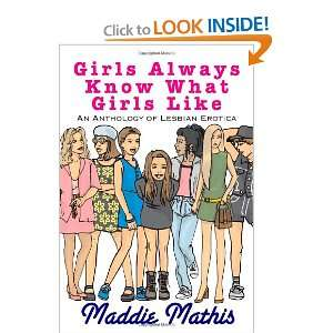 Always Know What Girls Like (9781442128590): Maddie Mathis: Books