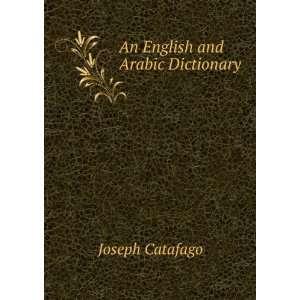An English and Arabic Dictionary Catafago Joseph Books