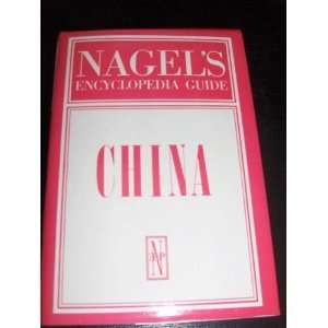 Nagels Encyclopedia Guide China (9782826307709): NA: Books