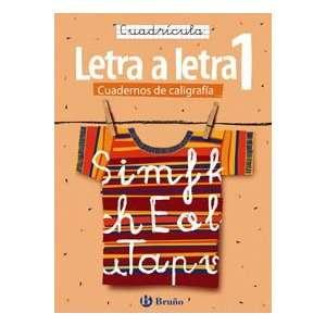letra Cuadricula / Letter by Letter Grid (Cuadernos De Caligrafia