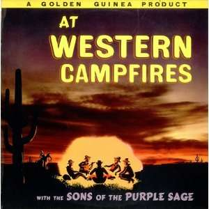 At Western Campfires: Sons Of The Purple Sage: Music