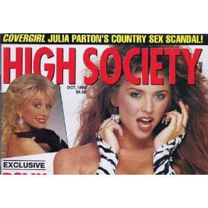 HIGH SOCIETY OCTOBER 1990 JULIA PARTON: HIGH SOCIETY MAGAZINE: Books
