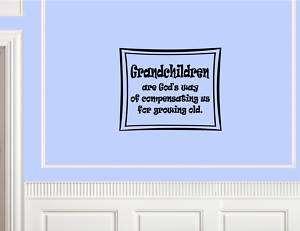 GRANDCHILDREN ARE GODS Vinyl wall quotes art lettering