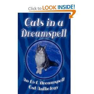 Cats in a Dreamspell (9781603180689): Lisa Rene Smith