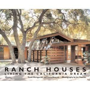 Ranch Houses Living the California Dream [Hardcover