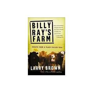 Billy Rays Farm  Essays from a Place Called Tula Books