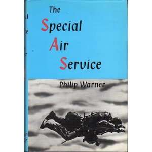 THE SPECIAL AIR SERVICE Philip Warner 9780718301729
