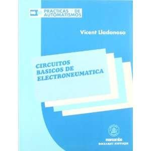 Circuitos Basicos de Electroneumatica (Spanish Edition