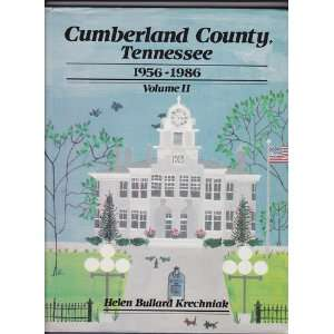 CUMBERLAND COUNTY, TENNESSEE 1956 1986 VOLUME II ONLY Books