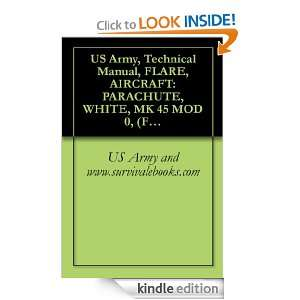 US Army, Technical Manual, FLARE, AIRCRAFT: PARACHUTE, WHITE, MK 45