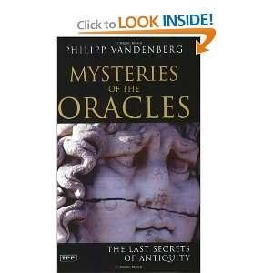 The Last Secrets of Antiquity [Paperback] Philipp Vandenberg Books