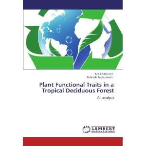 Plant Functional Traits in a Tropical Deciduous Forest: An
