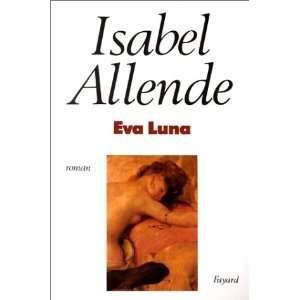 Eva Luna (9782213021379) Isabel Allende, Carmen Durand