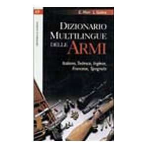 balistica, caccia, arceria e tiro (9788825388015) Edoardo Mori Books