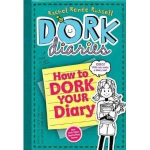 Rachel Renee RussellsDork Diaries 3 1/2: How to Dork Your