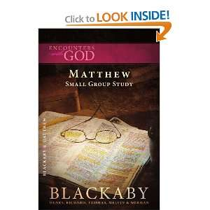 Matthew A Blackaby Bible Study Series (Encounters with