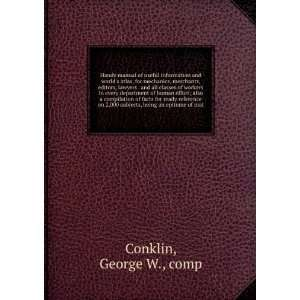 universal hand book for ready reference.: George W., Conklin: Books