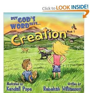 com But Gods Word SaysCreation (Book 1) (9781457510915) Rebekah