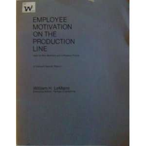 Employee motivation on the production line How to win
