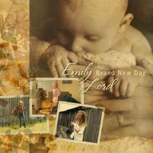 Brand New Day: Emily Lord: Music