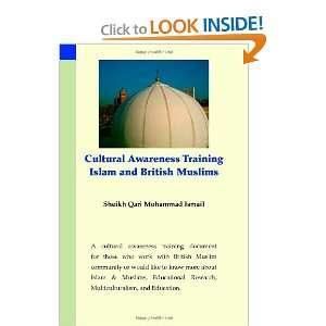 Muslims Sheikh Qari Mohammad Ismail 9781412023917  Books