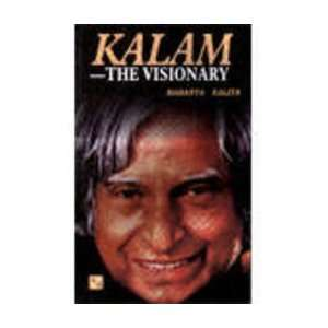Kalam   The Visionary (9788186299678): Books