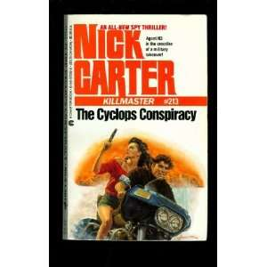 Cyclops Conspiracy (Killmaster) (9780441572823) Nick Carter Books