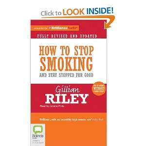 How to Stop Smoking and Stay Stopped For Good [Audiobook, MP3 Audio