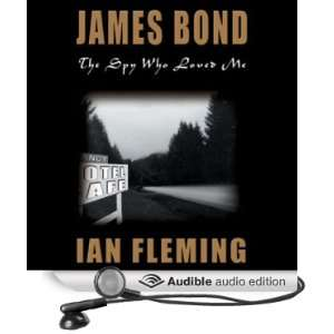 Who Loved Me (Audible Audio Edition) Ian Fleming, Nadia May Books