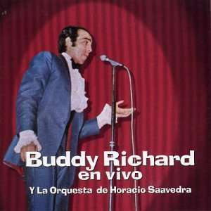 En Vivo: Buddy Y La Orquesta De Horacio Saavedra Richard