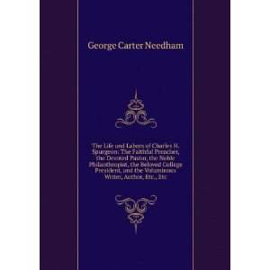 the Voluminous Writer, Author, Etc., Etc: George Carter Needham: Books