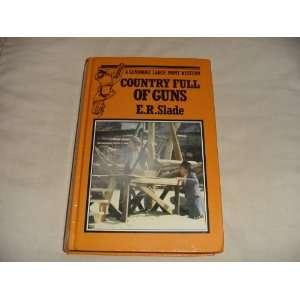 Full of Guns (Atlantic large print) (9780745190211) E.R. Slade Books