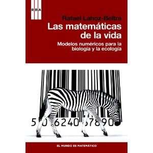 Las Matemáticas De La Vida Modelos numéricos para la