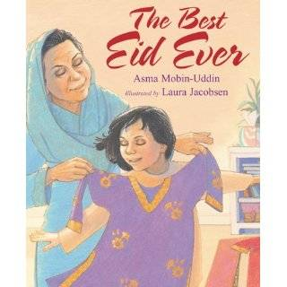 The Best Eid Ever by Asma Mobin Uddin and Laura Jacobsen (Oct 1, 2007)