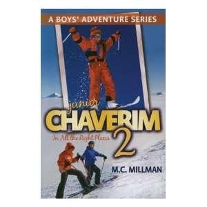 Volume 2 ; A Boys Adventure Series by M.C. Millman