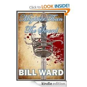 Mightier Than the Sword Bill Ward  Kindle Store