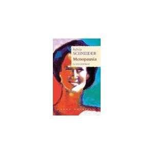 La menopausia (Spanish Edition) (9788479533069): Sylvia