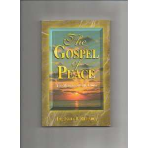 The Gospel of Peace, the Message of the Cross: James B