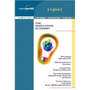 The Innovation Economy  Signal Management Update Vol 1