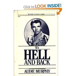 Back (Military Classics Series) (9780830640027) Audie Murphy Books