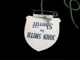 SMITH FOR SHERIFF ~ CELLULOID BADGE ~ PULL THE STRING