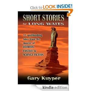 Short Stories for Long Waits Gary Kuyper  Kindle Store