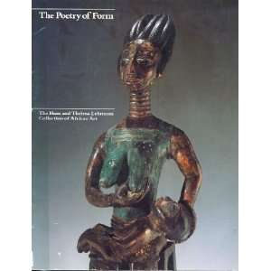 The Poetry of Form The Hans and Thelma Lehmann Collection