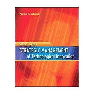 Strategic Management of Technological Innovation 2nd