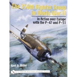 Pioneer Mustang Group 354th Fighter Group in World War