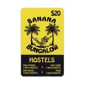 Collectible Phone Card $20. Banana Bungalow Hostels Hollywood, NY