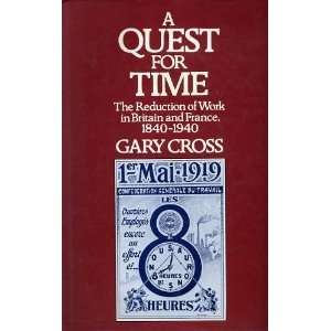 A Quest for Time The Reduction of Work in Britain and