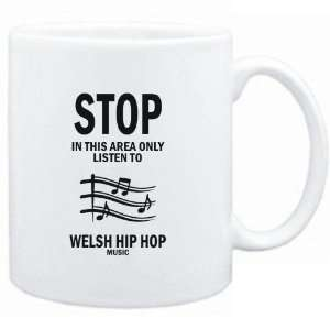 Mug White  STOP   In this area only listen to Welsh Hip Hop