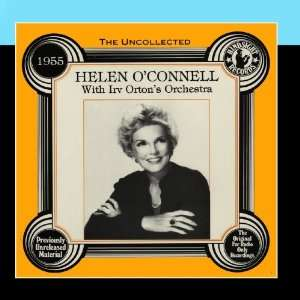 The Uncollected 1955 Irv Ortons Orchestra Helen O
